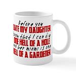 Dig the Hole - Daughter Dating Mug