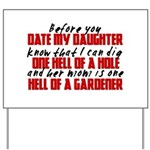 Dig the Hole - Daughter Dating Yard Sign