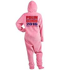 Bachmann Palin President 2016 Crazy Back Footed Pajamas