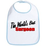 """The World's Best Surgeon"" Bib"