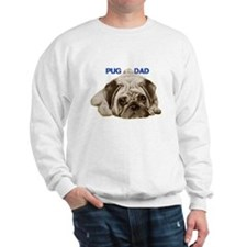 pug dad Sweatshirt
