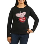 I Love Pigs Women's Long Sleeve Dark T-Shirt