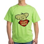 I Love Pigs Green T-Shirt