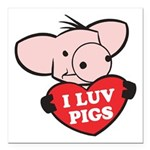 I Love Pigs Square Car Magnet 3
