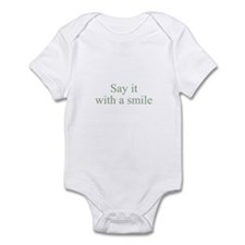 Say it with a smile Infant Bodysuit