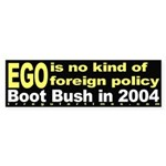 Ego isn't Foreign Policy Bumper Sticker