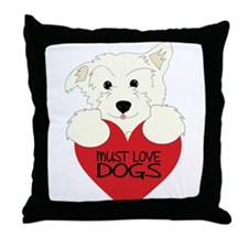 Must Love Dogs Throw Pillow