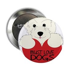 """Must Love Dogs 2.25"""" Button"""