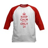 K C Youre Only 21 Tee