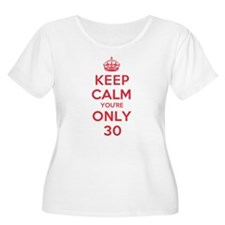 K C Youre Only 30 T-Shirt