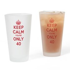 K C Youre Only 40 Drinking Glass