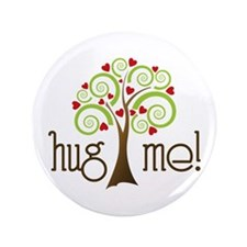 "Hug Me 3.5"" Button (100 pack)"