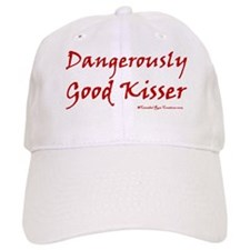 Dangerously Good Kisser Baseball Cap