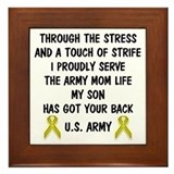 Army Mom My Son has got your back Poem Framed Tile