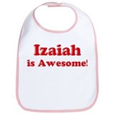 Izaiah is Awesome Bib