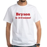 Bryson is Awesome Shirt