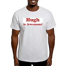 Hugh is Awesome Ash Grey T-Shirt