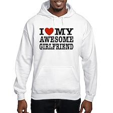 I Love My Awesome Girlfriend Hoodie