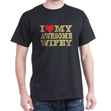 I Love My Awesome Wifey T-Shirt