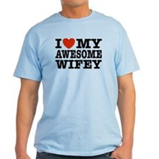 I Love My Awesome Wifey T-Shirt