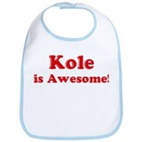 Kole is Awesome Bib