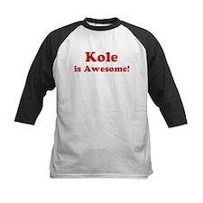 Kole is Awesome Tee