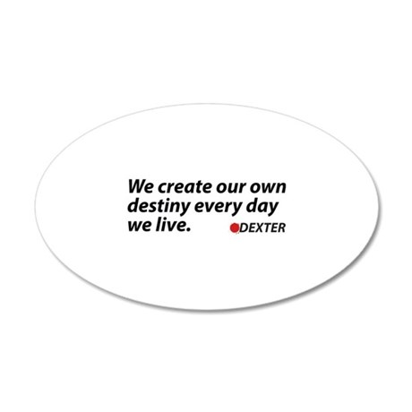 Create Our Own Destiny 38.5 x 24.5 Oval Wall Peel