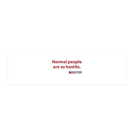 Normal people are so hostile 21x7 Wall Peel