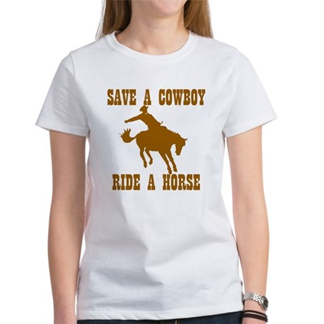 Save A Cowboy Women's T-Shirt