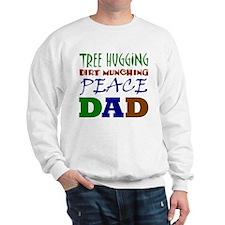 Tree Hugging Peace Dad Sweatshirt