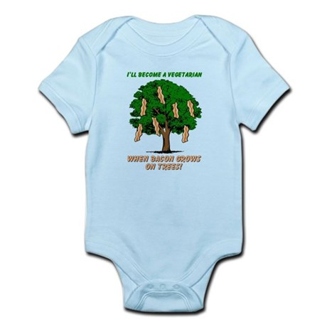 When Bacon Grows On Trees Funny T-Shirt Infant Bod