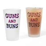 Guns and Buns Drinking Glass