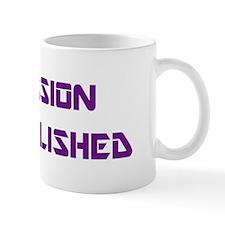 """""""Remission Accomplished"""" Mug"""