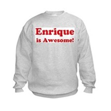 Enrique is Awesome Sweatshirt