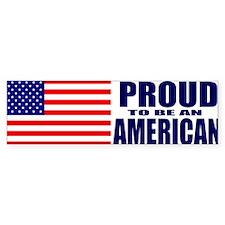Proud American Bumper Bumper Bumper Sticker