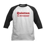 Quinton is Awesome Tee