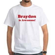 Braydon is Awesome Shirt