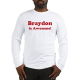 Braydon is Awesome Long Sleeve T-Shirt