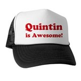 Quintin is Awesome Hat