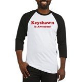Keyshawn is Awesome Baseball Jersey