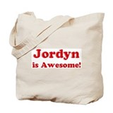 Jordyn is Awesome Tote Bag