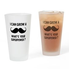 I can grow a moustache. Drinking Glass