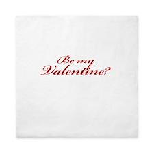 Be My Valentine? Queen Duvet