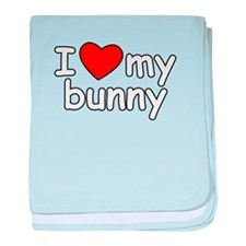 I Love My Bunny baby blanket