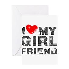 I Love My GirlFriend Distressed Greeting Card