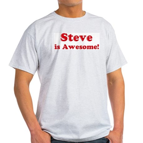 Steve is Awesome Ash Grey T-Shirt