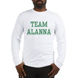 TEAM ALANNA  Long Sleeve T-Shirt