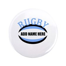 "Rugby Add Name Light Blue 3.5"" Button"