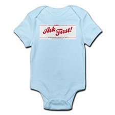 Ask First! Infant Bodysuit