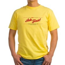Ask First! Yellow T-Shirt